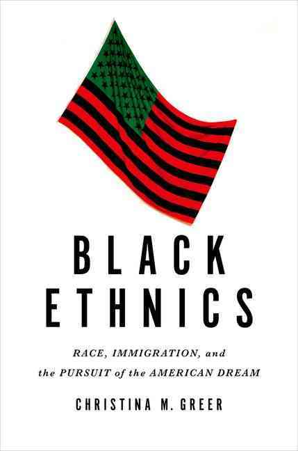 Black Ethnics By Greer, Christina M.